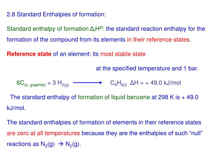 2.8 Standard Enthalpies of formation: