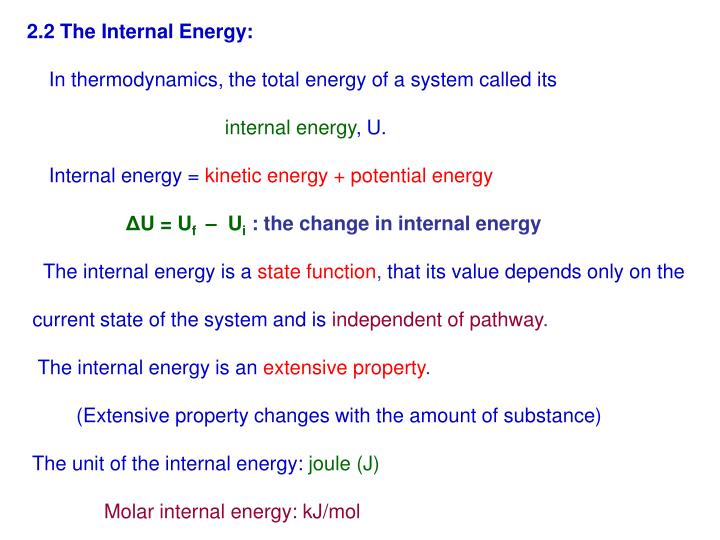 2.2 The Internal Energy: