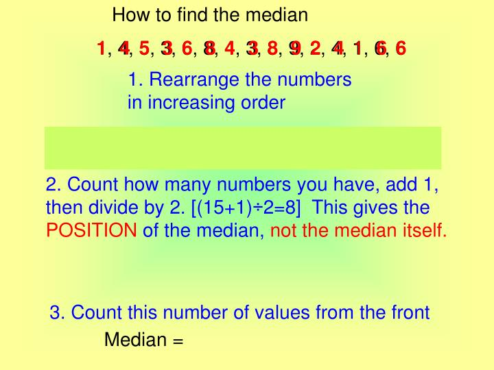 How to find the median