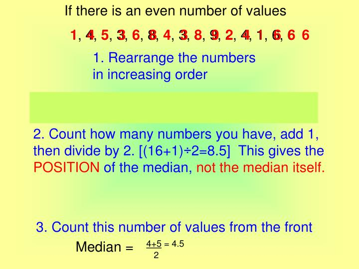 If there is an even number of values