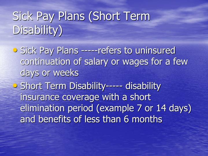 Ppt sick pay plans worksite disability insurance - Short term disability plan design ...
