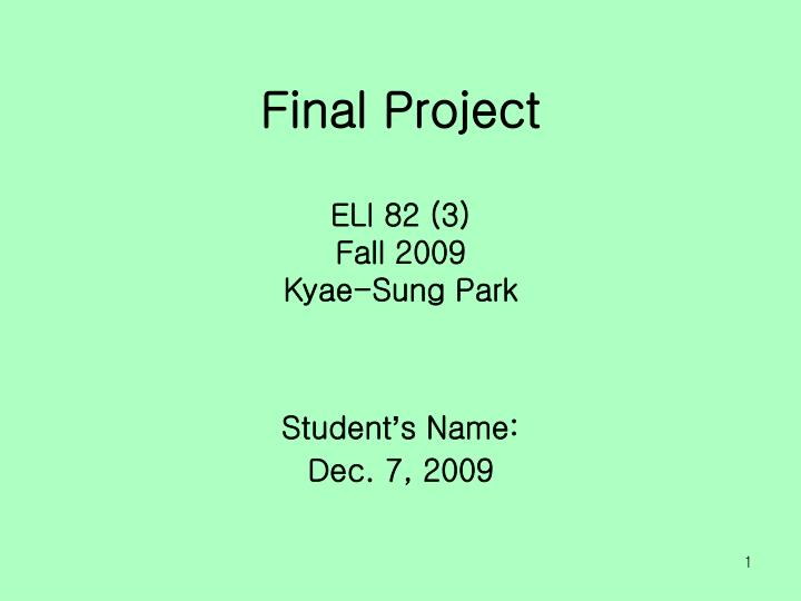 mis fall final project 1 Start studying mis final exam has agreed to adhere to a code of professional conduct and has passed a test designed to objectively asses and measure project.