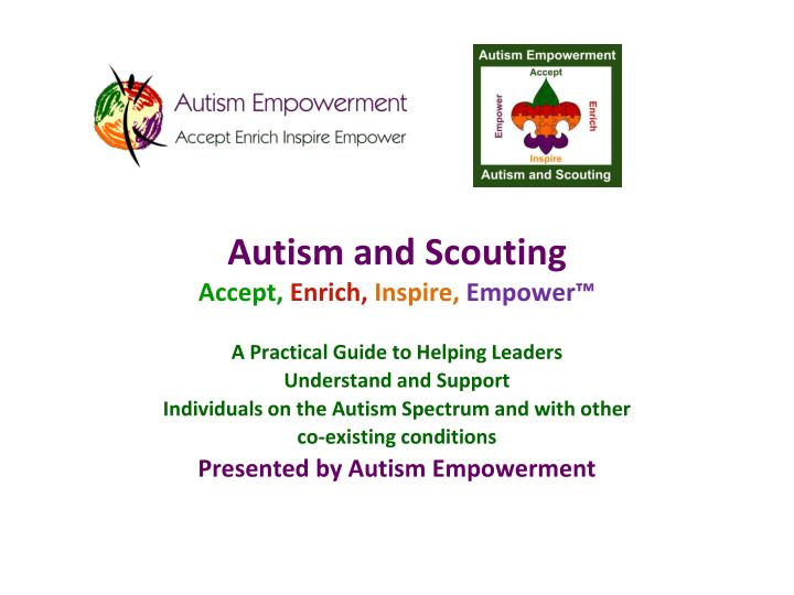 autism and scouting accept enrich inspire empower n.