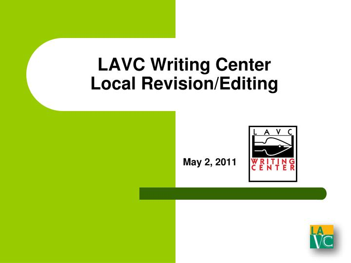 lavc writing center local revision editing n.