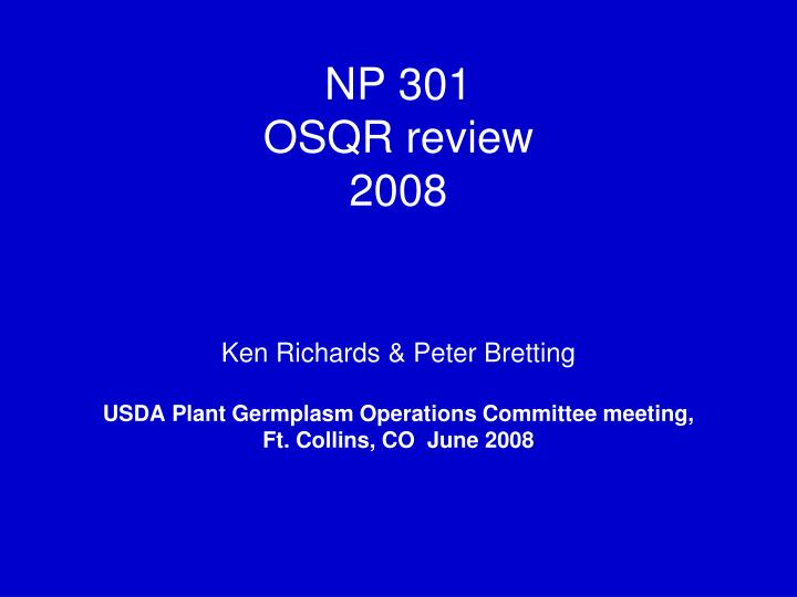 np 301 osqr review 2008 n.