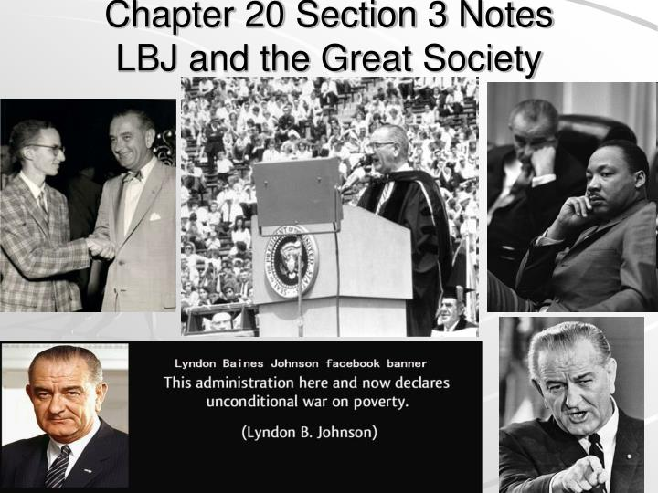 chapter 20 section 3 notes lbj and the great society n.