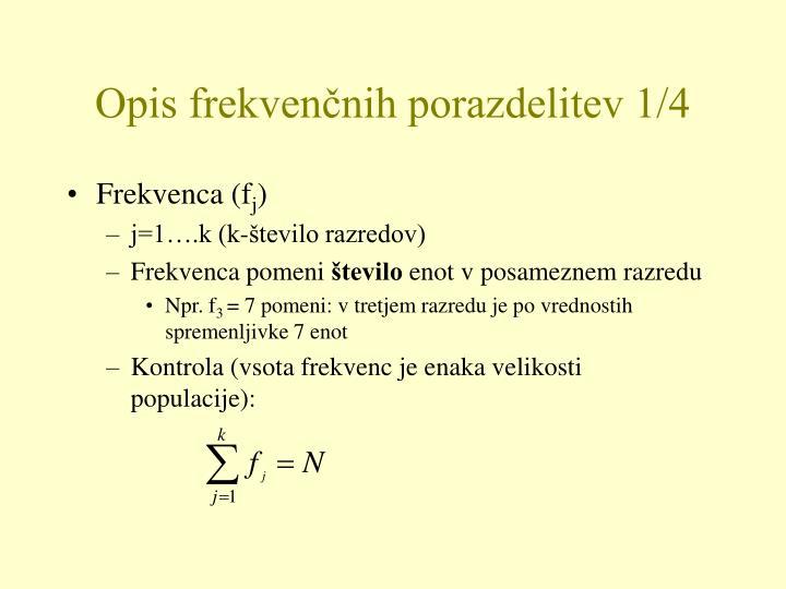 Opis frekvenčnih porazdelitev 1/4