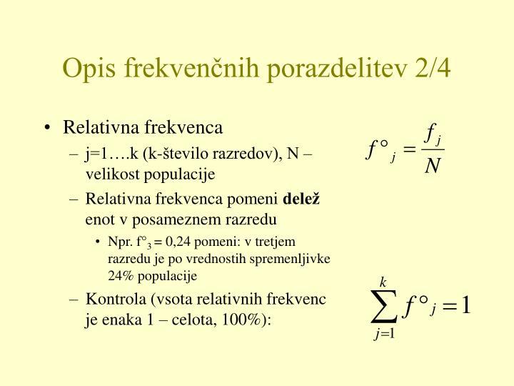 Opis frekvenčnih porazdelitev 2/4
