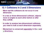 12 1 collisions in 2 and 3 dimensions
