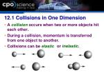 12 1 collisions in one dimension