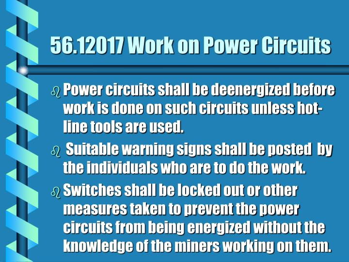 56.12017 Work on Power Circuits