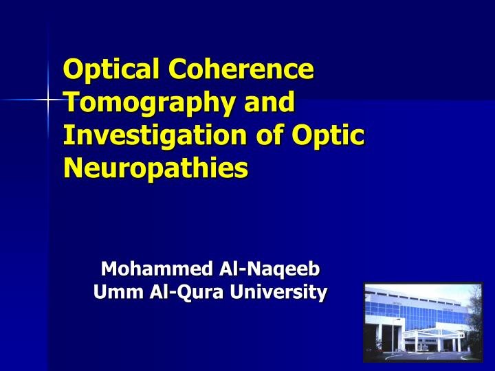 optical coherence tomography and investigation of optic neuropathies n.
