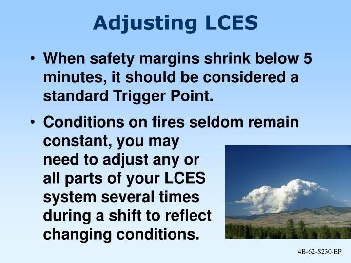 Adjusting LCES