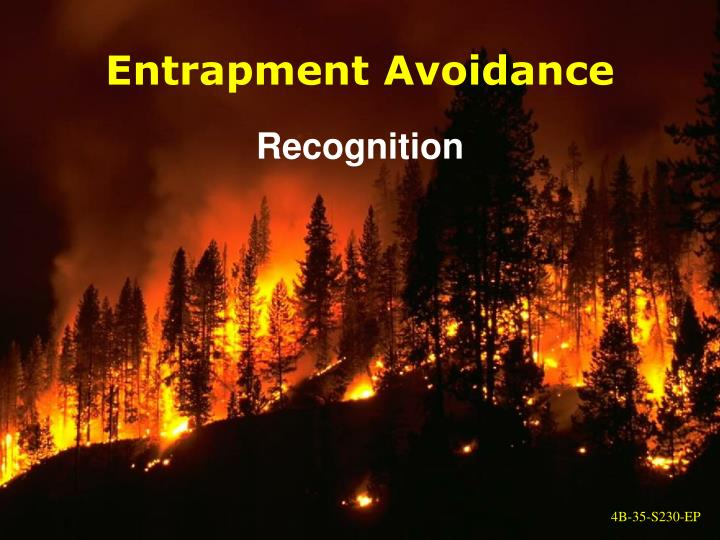 Entrapment Avoidance
