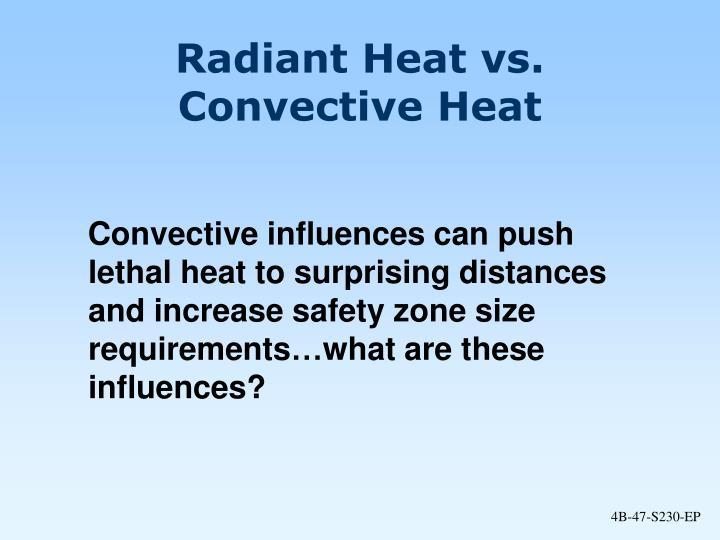Radiant Heat vs.