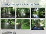 design concept 1 from the creek1