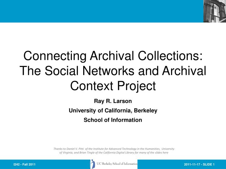 connecting archival collections the social networks and archival context project n.