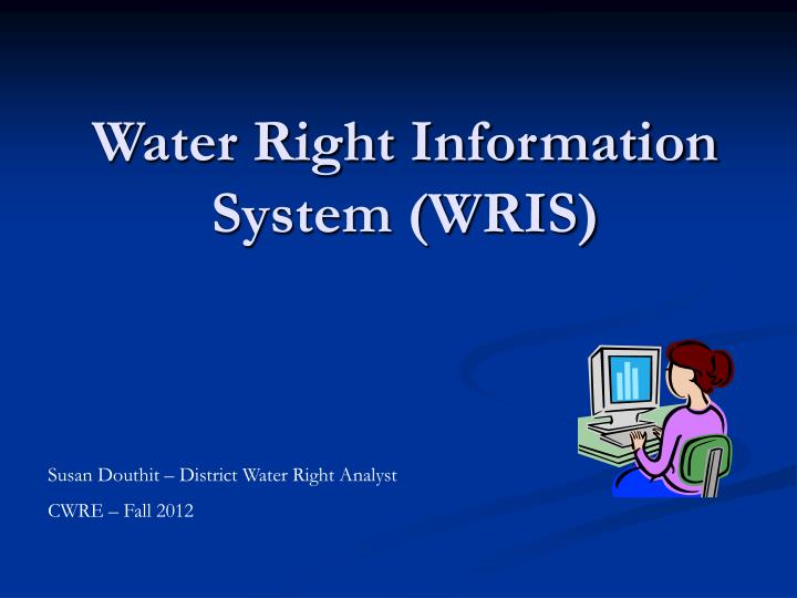 Water right information system wris