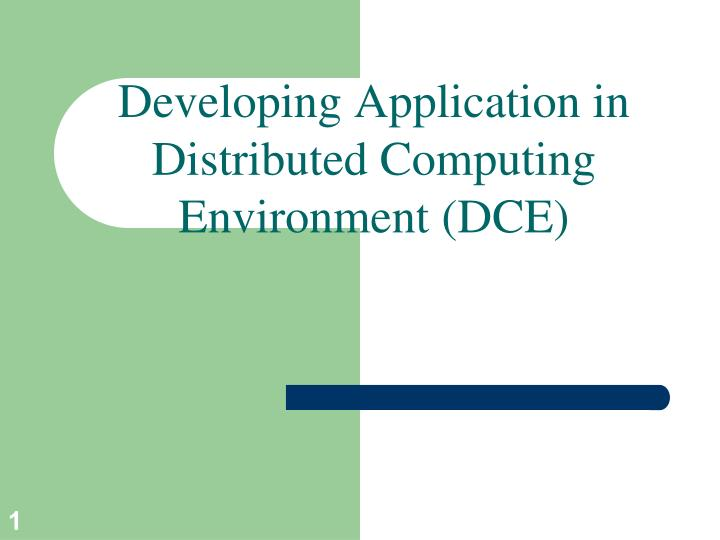 developing application in distributed computing environment dce n.
