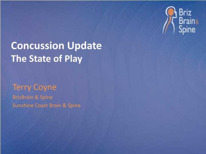Concussion update the state of play