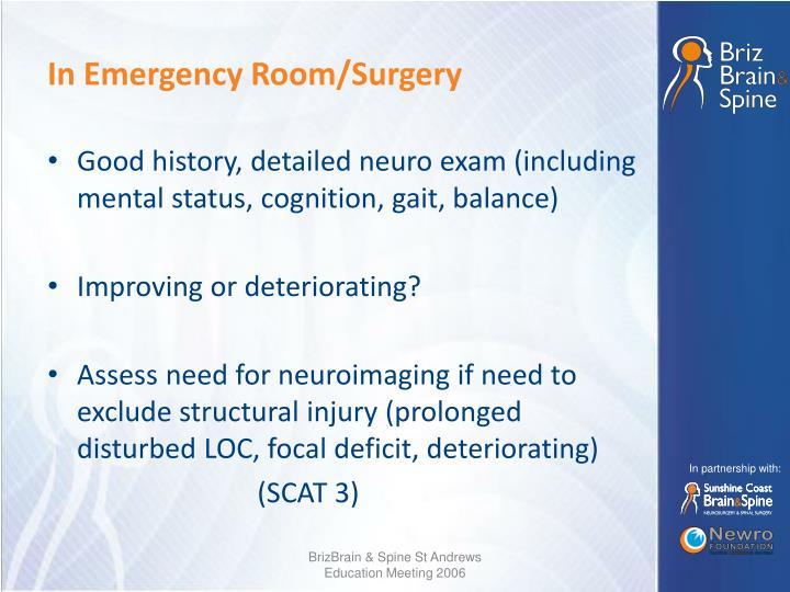 In Emergency Room/Surgery