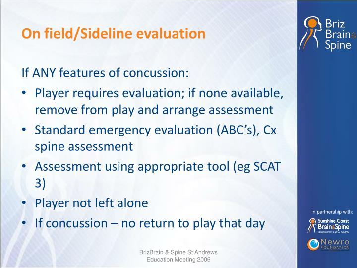 On field/Sideline evaluation