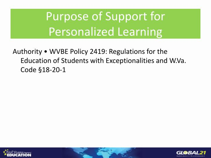 Purpose of Support for Personalized Learning