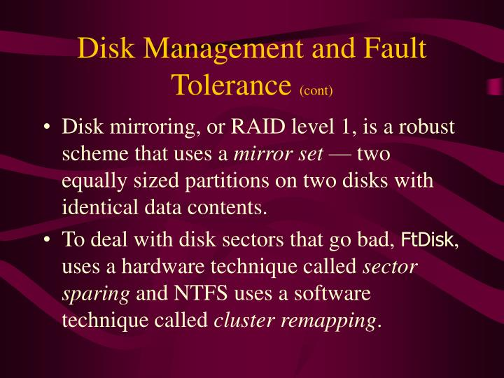 Disk Management and Fault Tolerance