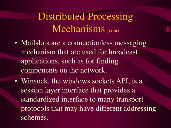 Distributed Processing Mechanisms