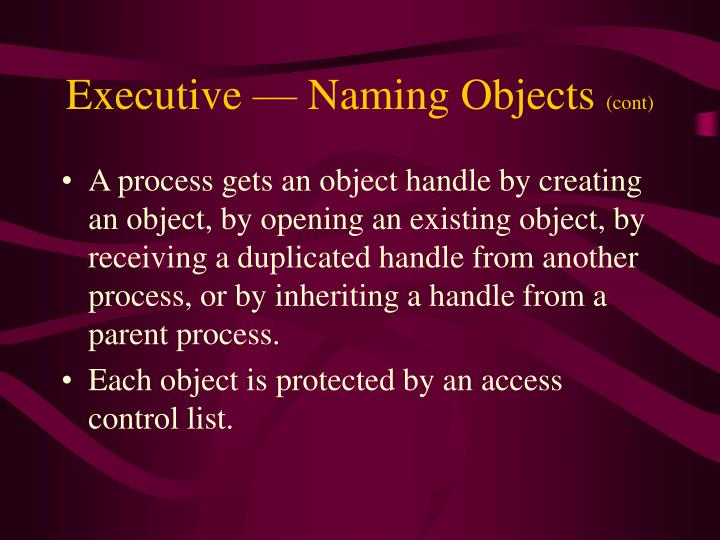 Executive — Naming Objects