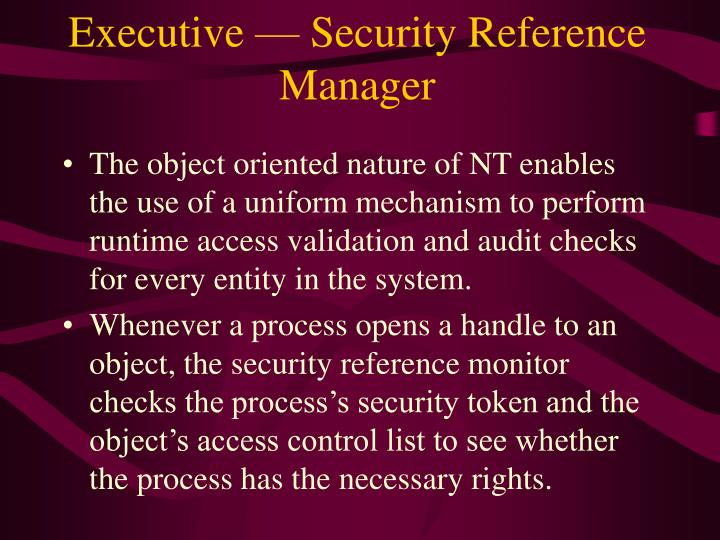 Executive — Security Reference Manager