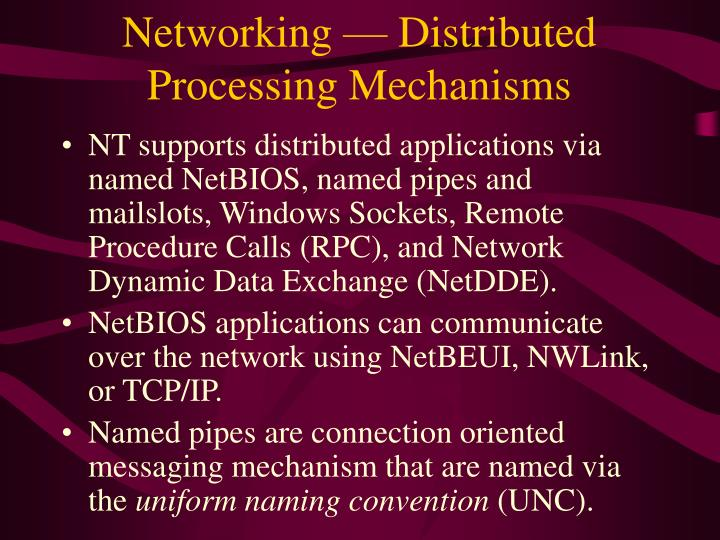 Networking — Distributed Processing Mechanisms