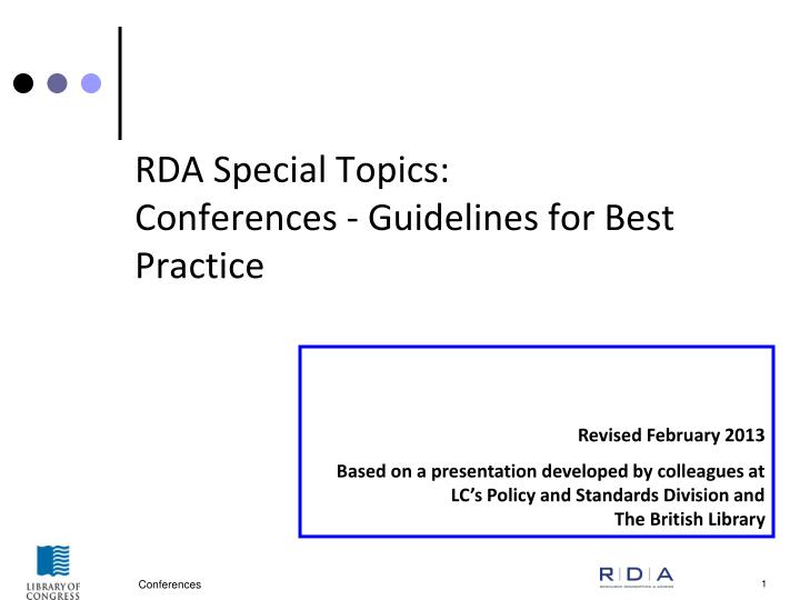 rda special topics conferences guidelines for best practice