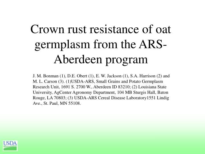 crown rust resistance of oat germplasm from the ars aberdeen program n.