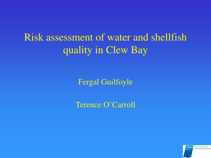 risk assessment of water and shellfish quality in clew bay n.