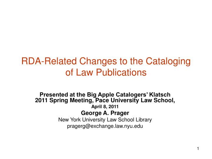 rda related changes to the cataloging of law publications n.