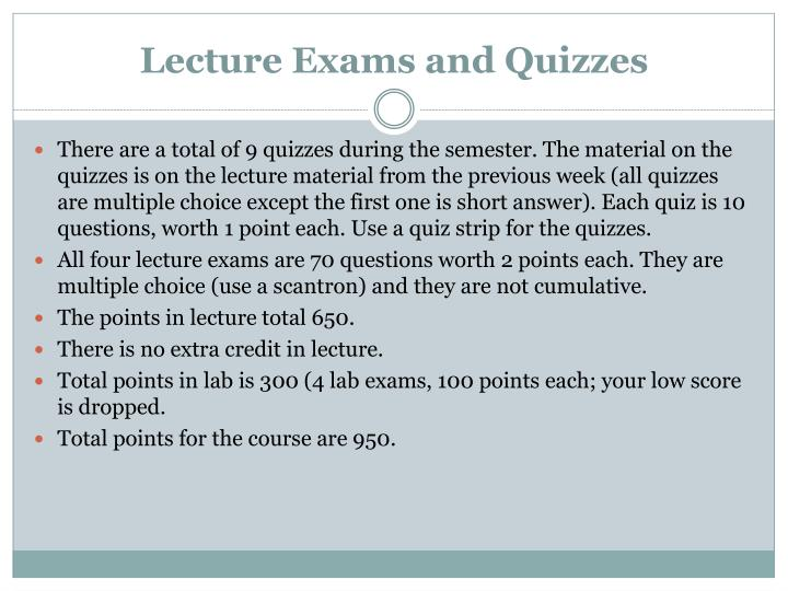 Lecture Exams and Quizzes