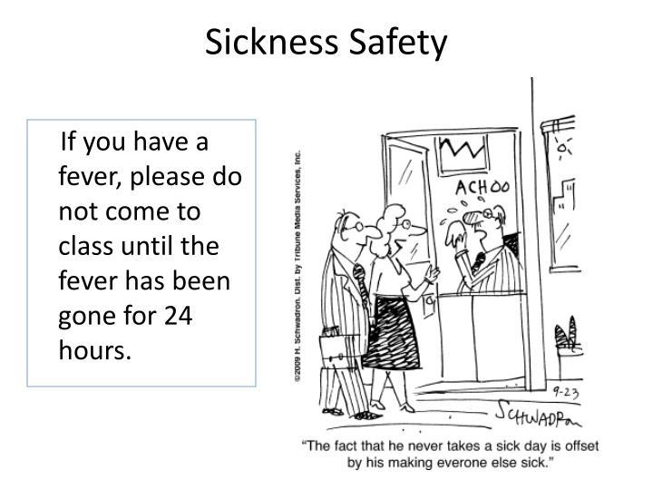 Sickness Safety