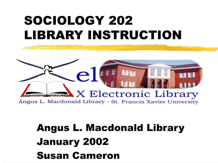sociology 202 library instruction n.