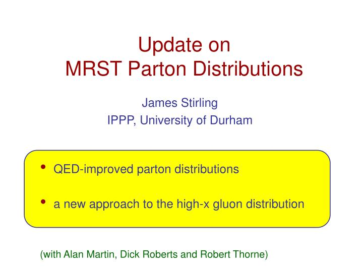 Update on mrst parton distributions