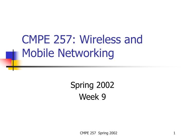 cmpe 257 wireless and mobile networking n.