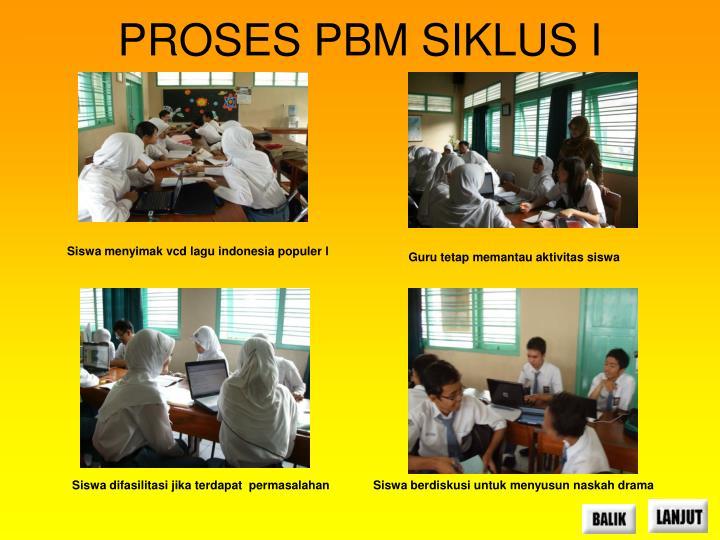 PROSES PBM SIKLUS I
