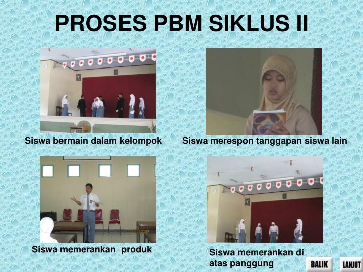 PROSES PBM SIKLUS II