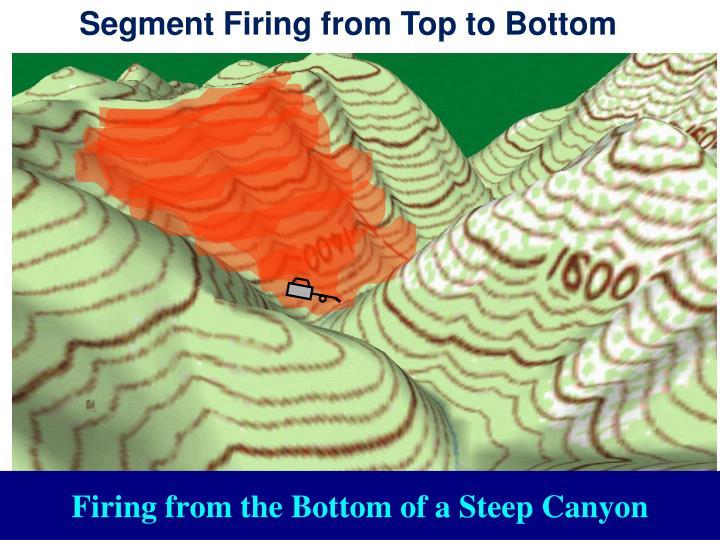 Segment Firing from Top to Bottom