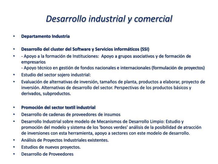 Desarrollo industrial y comercial