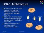 lcg 1 architecture