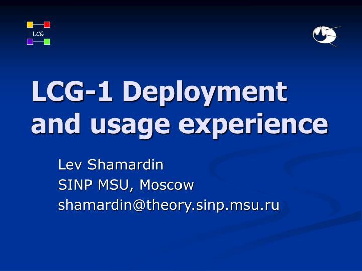 lcg 1 deployment and usage experience n.