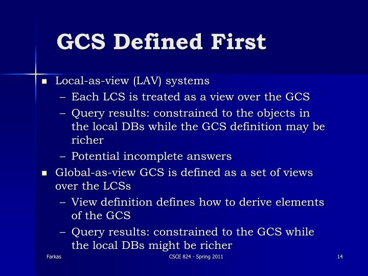 GCS Defined First