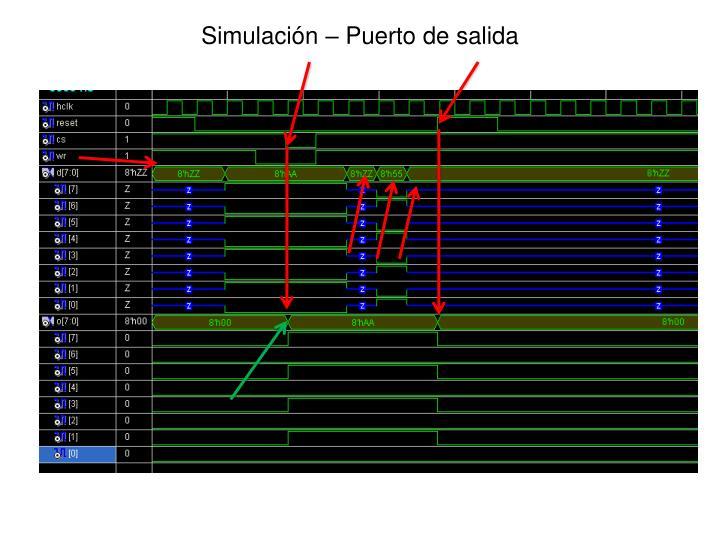 Simulación – Puerto de salida
