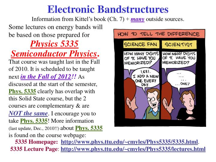 electronic bandstructures information from kittel s book ch 7 many outside sources n.